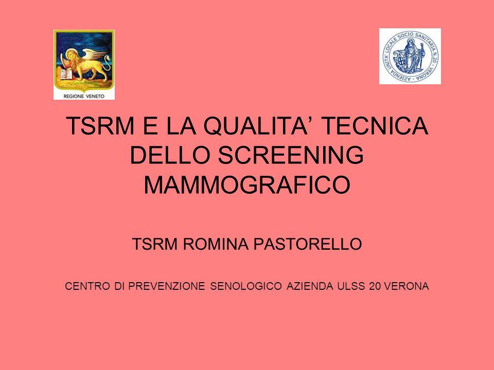 TSRM E LA QUALITA' TECNICA DELLO SCREENING MAMMOGRAFICO