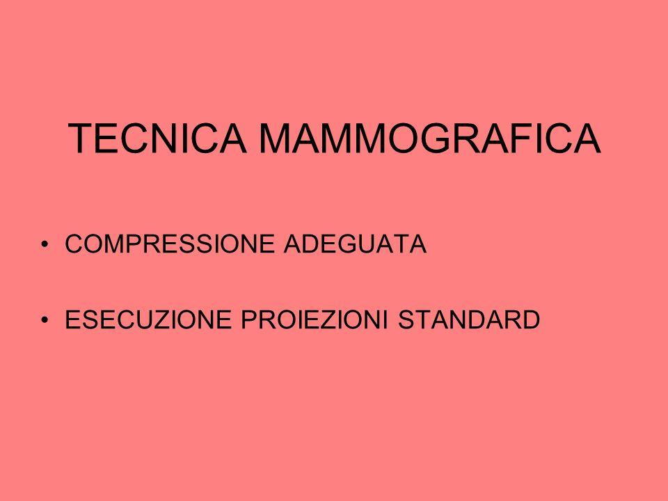 TECNICA MAMMOGRAFICA COMPRESSIONE ADEGUATA