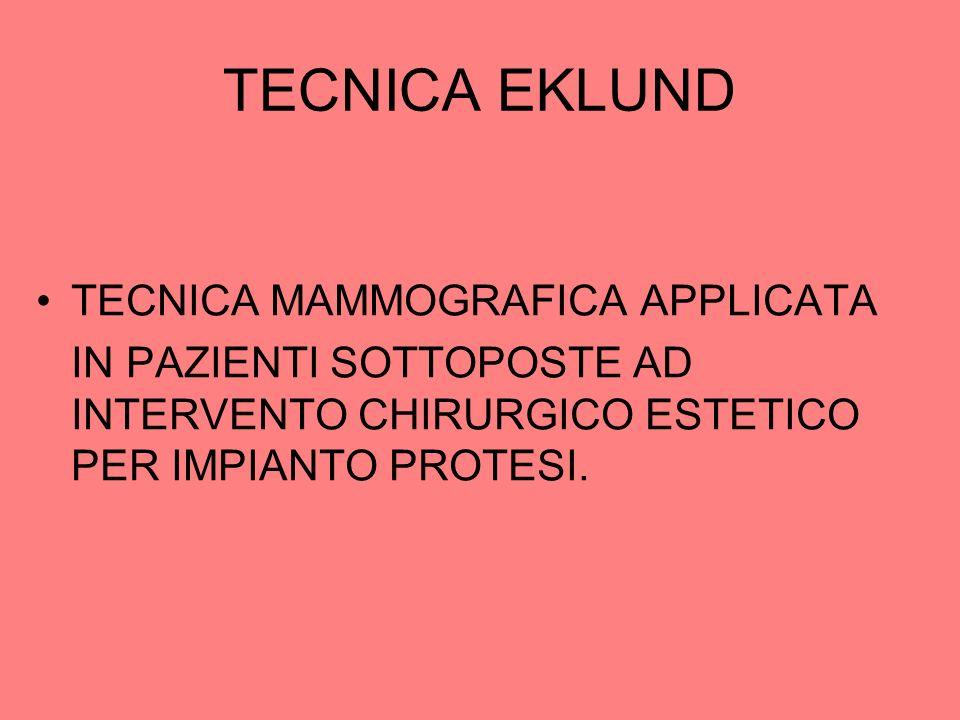 TECNICA EKLUND TECNICA MAMMOGRAFICA APPLICATA