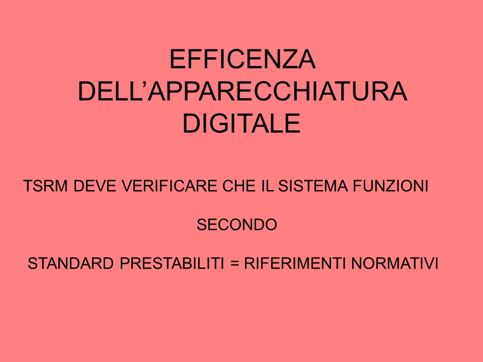 EFFICENZA DELL'APPARECCHIATURA DIGITALE
