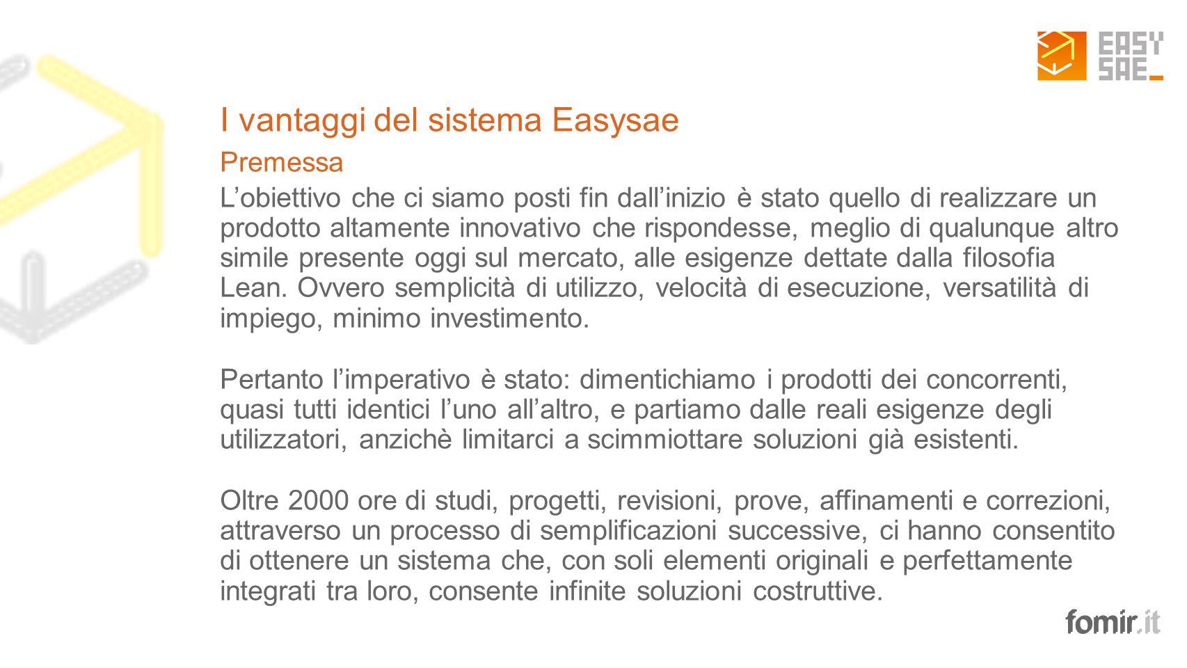 I vantaggi del sistema Easysae