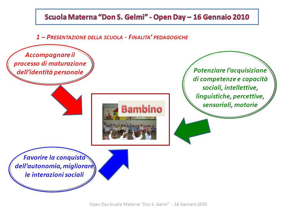 Scuola Materna Don S. Gelmi - Open Day – 16 Gennaio 2010