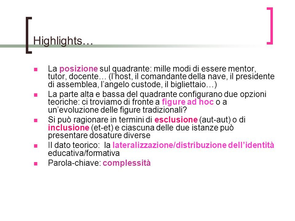 Highlights…