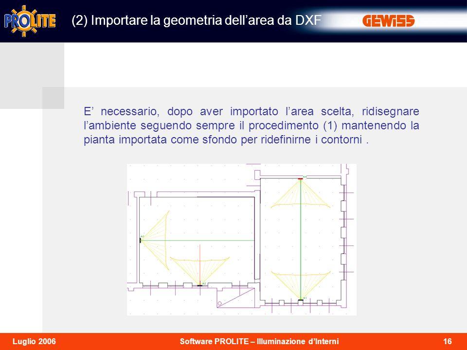 (2) Importare la geometria dell'area da DXF