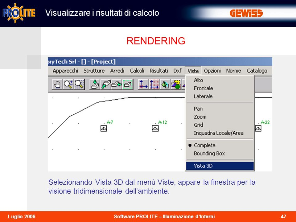 RENDERING Visualizzare i risultati di calcolo