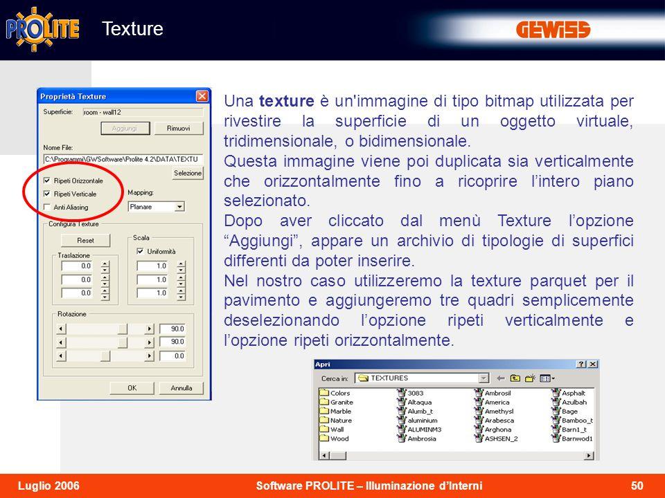 Texture Una texture è un immagine di tipo bitmap utilizzata per rivestire la superficie di un oggetto virtuale, tridimensionale, o bidimensionale.