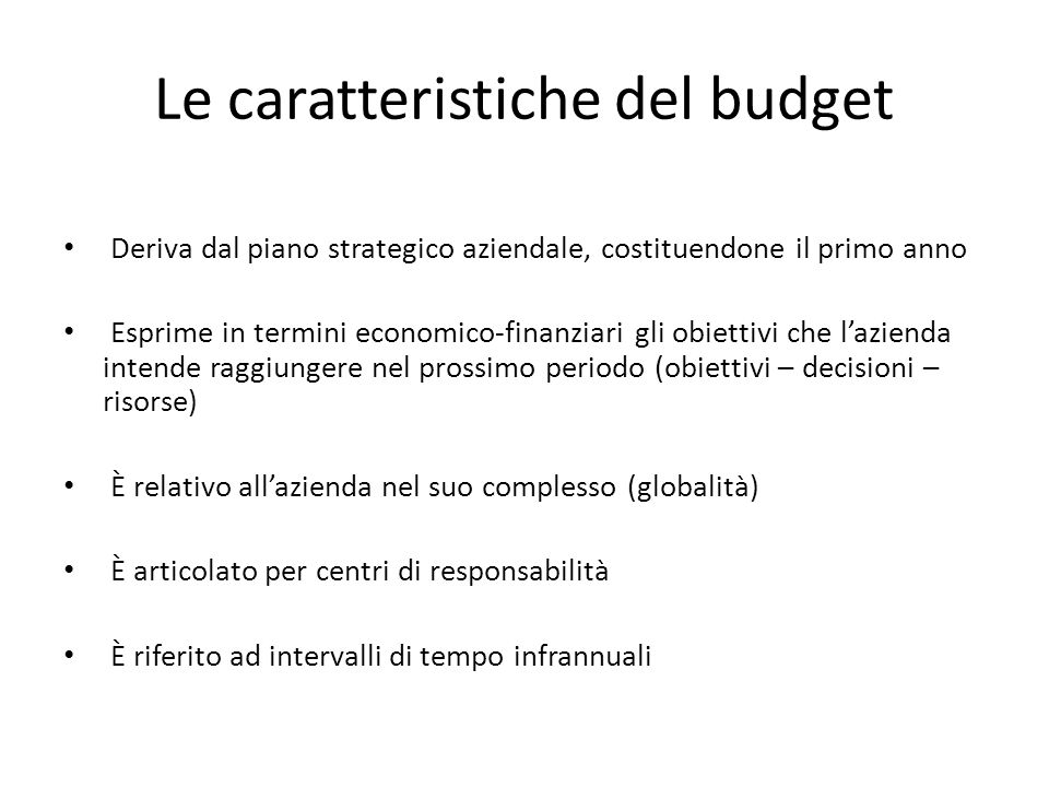 Le caratteristiche del budget
