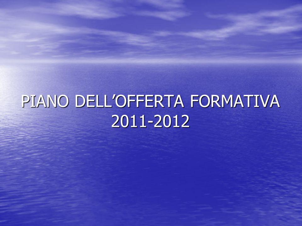 PIANO DELL'OFFERTA FORMATIVA 2011-2012