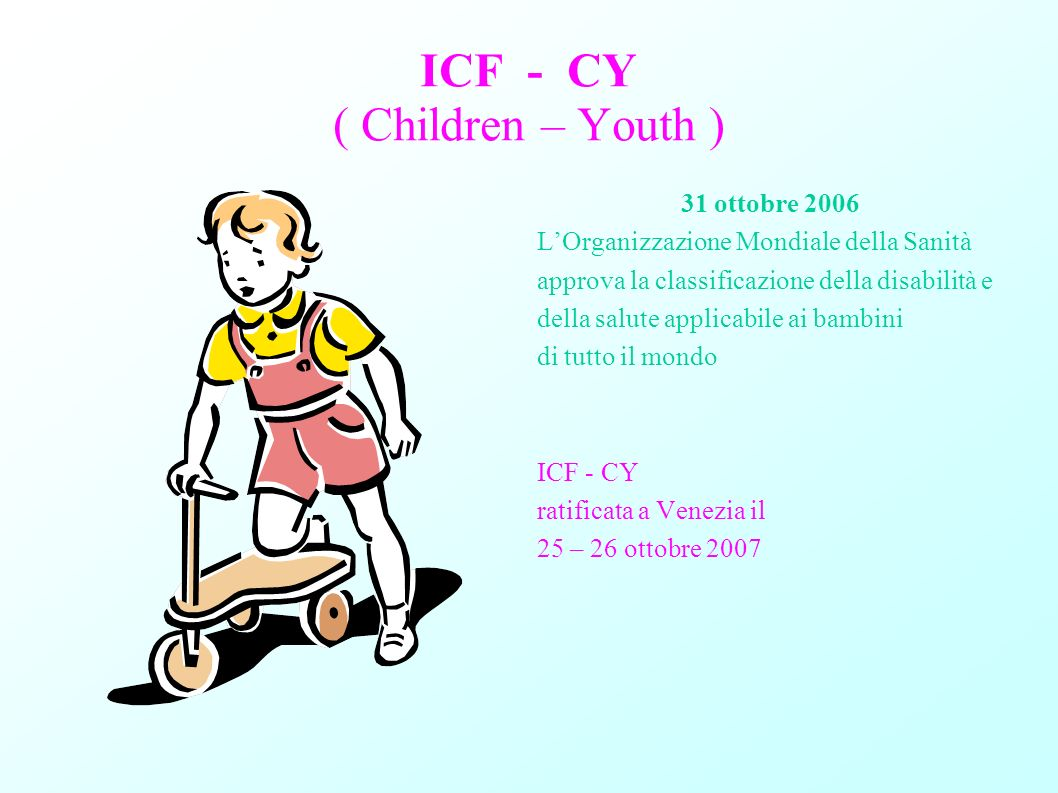 ICF - CY ( Children – Youth )