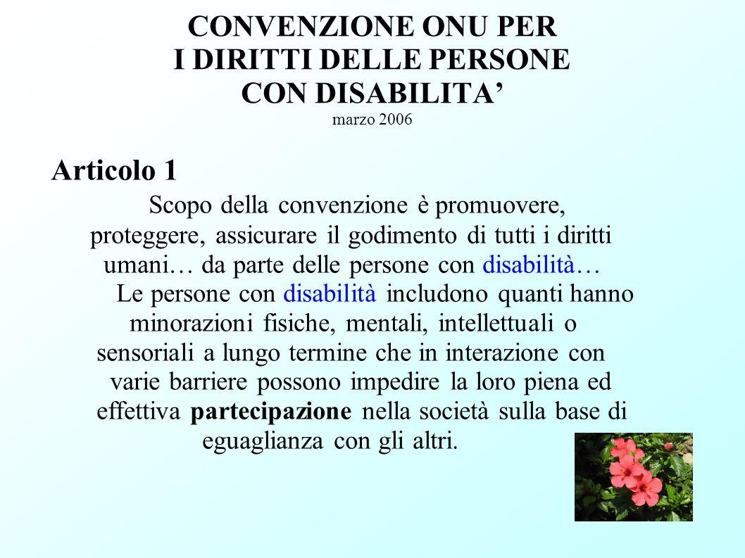 CONVENZIONE ONU PER I DIRITTI DELLE PERSONE CON DISABILITA' marzo 2006