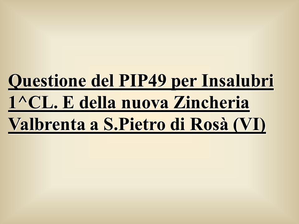 Questione del PIP49 per Insalubri 1^CL