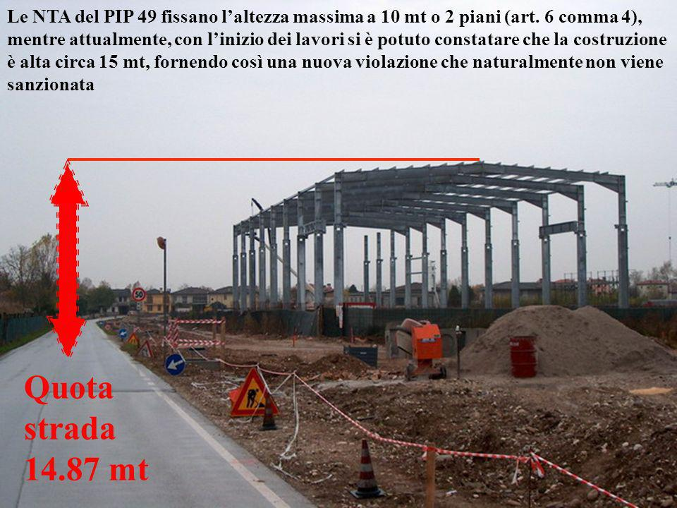 Le NTA del PIP 49 fissano l'altezza massima a 10 mt o 2 piani (art