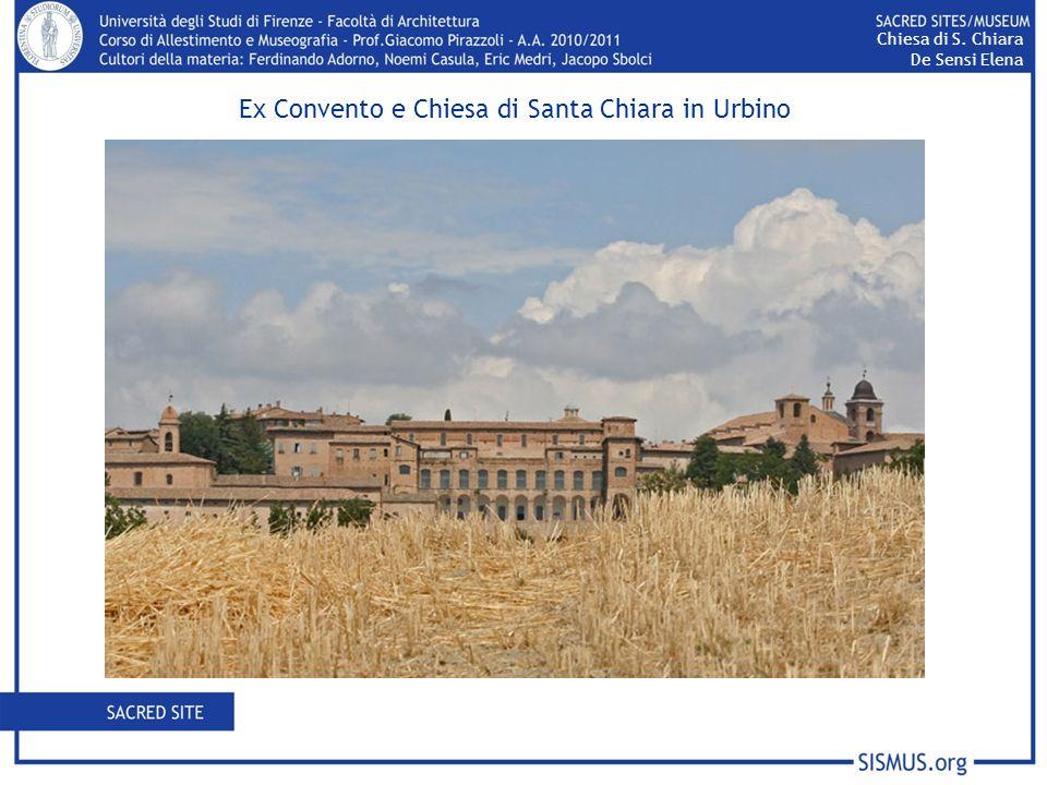 Ex Convento e Chiesa di Santa Chiara in Urbino