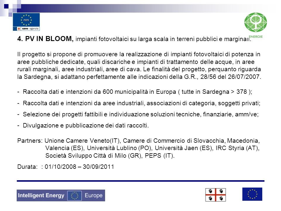 4. PV IN BLOOM, impianti fotovoltaici su larga scala in terreni pubblici e marginali.