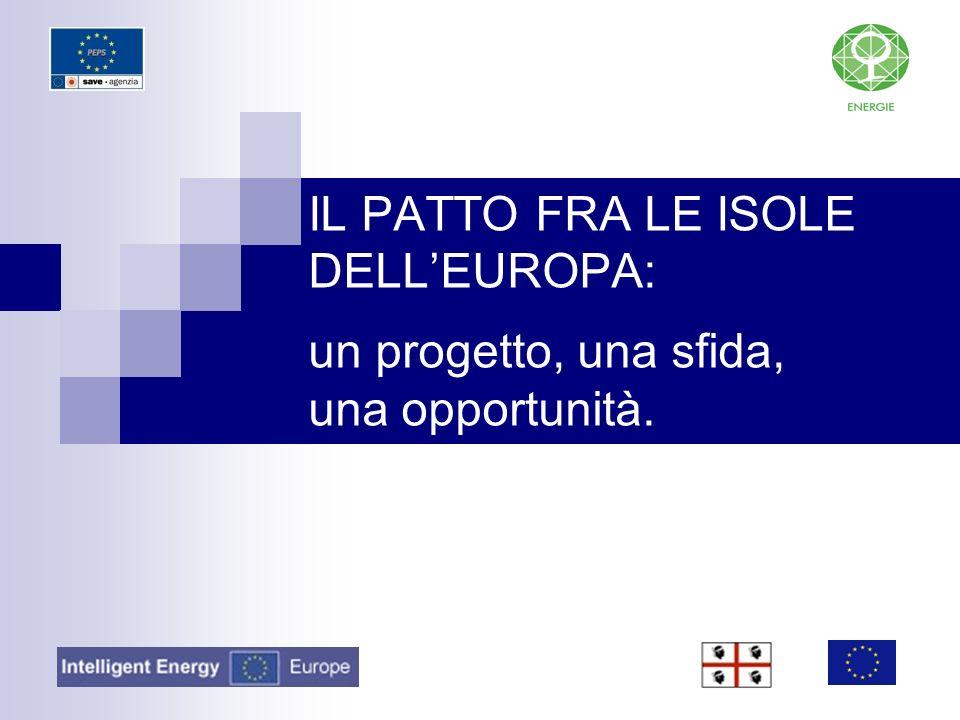 IL PATTO FRA LE ISOLE DELL'EUROPA: un progetto, una sfida, una opportunità.