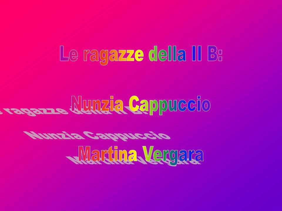 Le ragazze della II B: Nunzia Cappuccio Martina Vergara