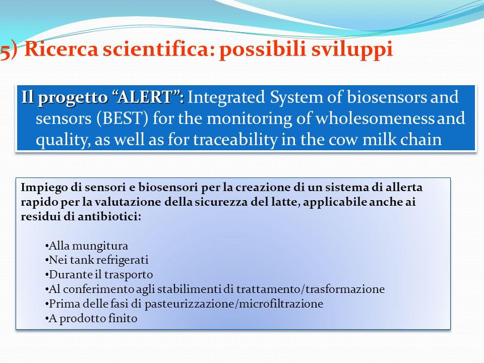5) Ricerca scientifica: possibili sviluppi