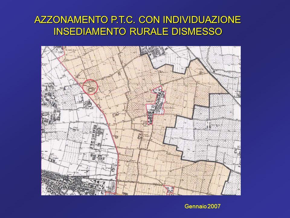AZZONAMENTO P.T.C. CON INDIVIDUAZIONE INSEDIAMENTO RURALE DISMESSO