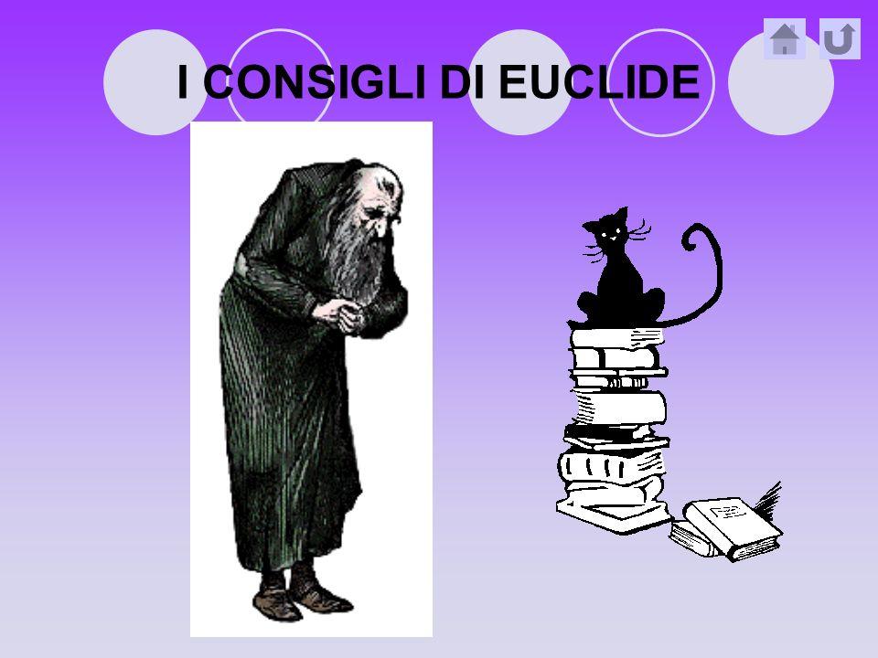 I CONSIGLI DI EUCLIDE