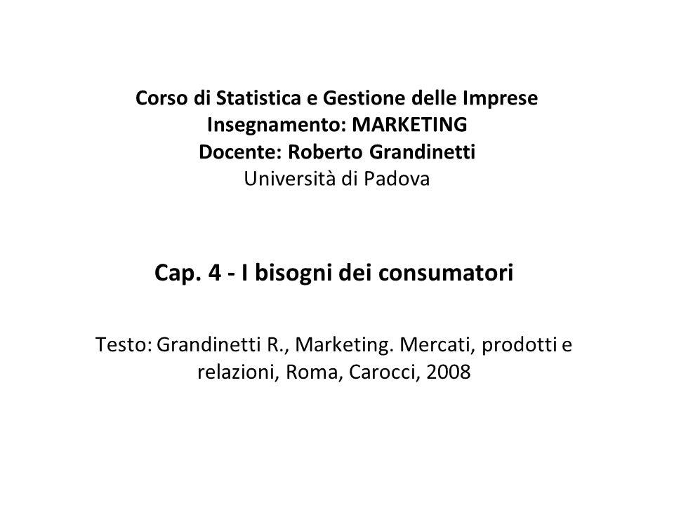 Cap. 4 - I bisogni dei consumatori