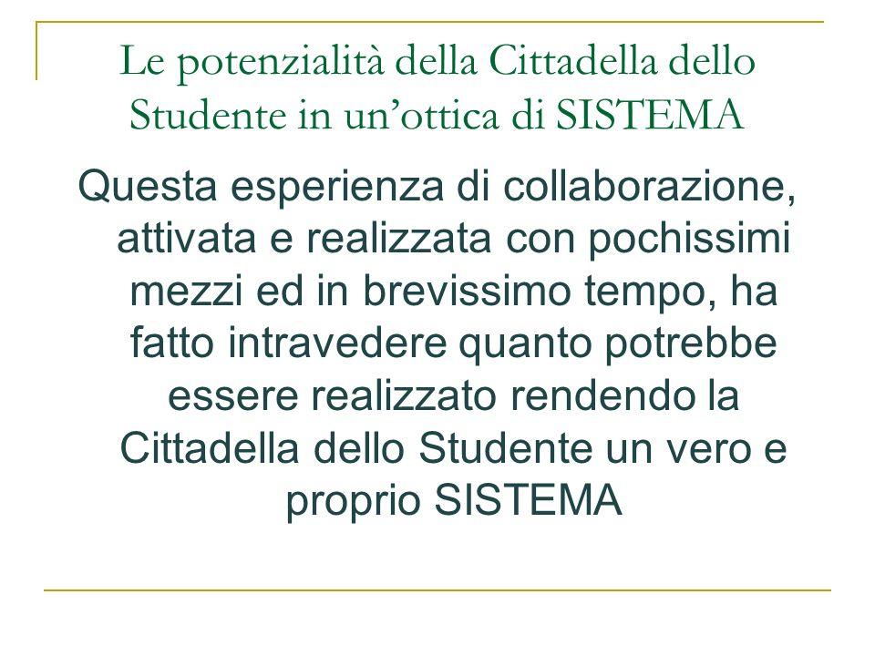 Le potenzialità della Cittadella dello Studente in un'ottica di SISTEMA