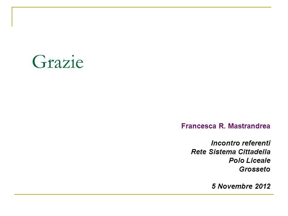Grazie Francesca R. Mastrandrea Incontro referenti