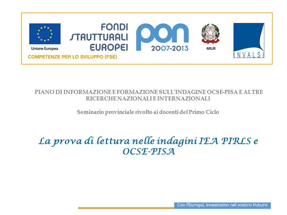 La prova di lettura nelle indagini IEA PIRLS e OCSE-PISA