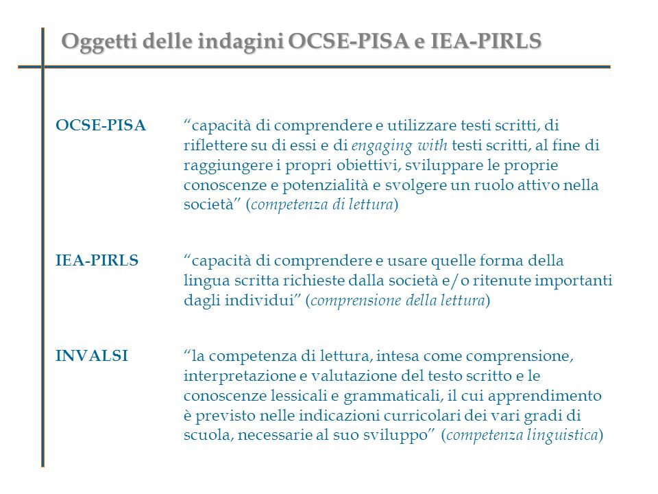 Oggetti delle indagini OCSE-PISA e IEA-PIRLS