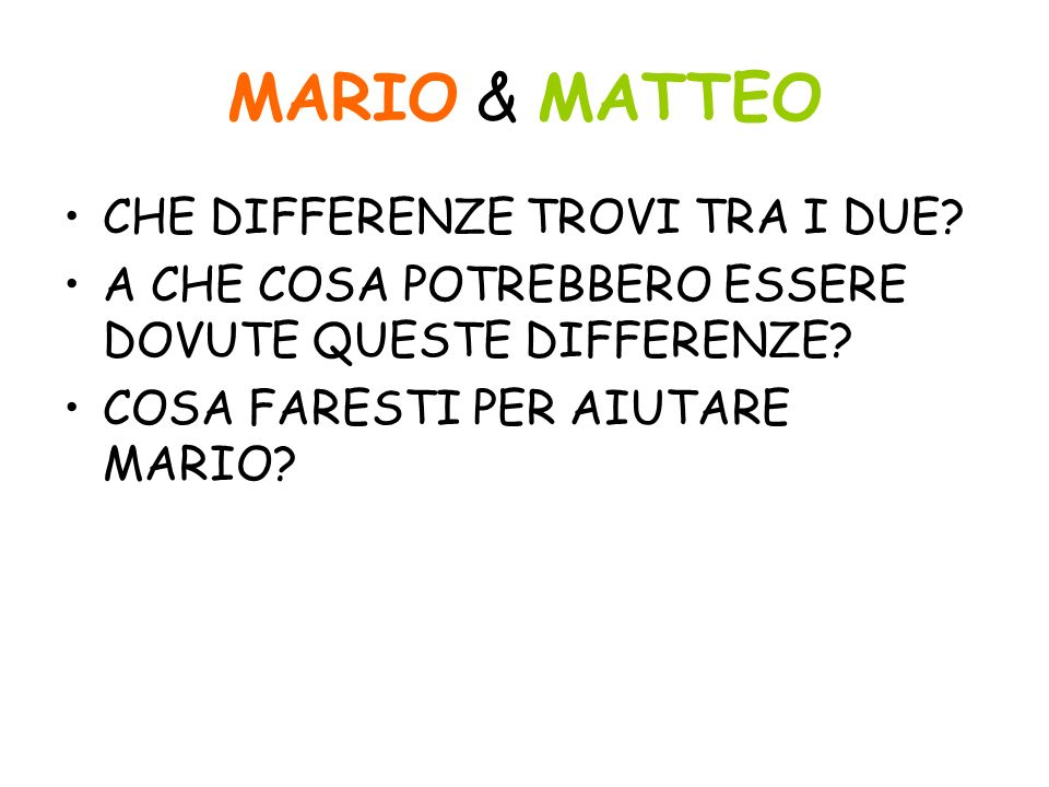 MARIO & MATTEO CHE DIFFERENZE TROVI TRA I DUE