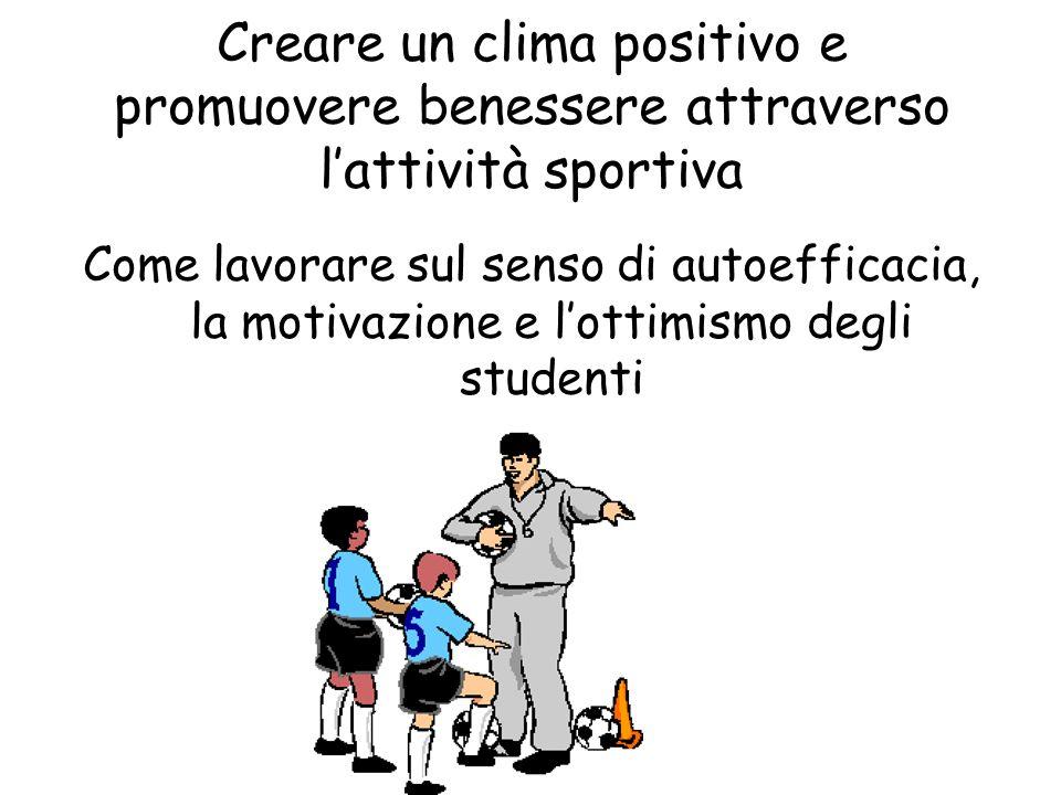 Creare un clima positivo e promuovere benessere attraverso l'attività sportiva