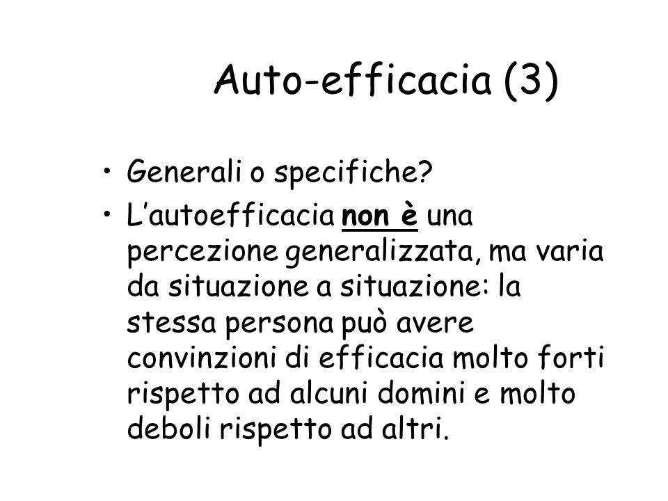 Auto-efficacia (3) Generali o specifiche