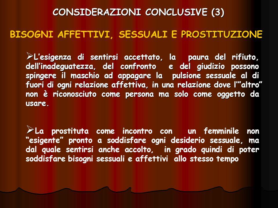 CONSIDERAZIONI CONCLUSIVE (3)