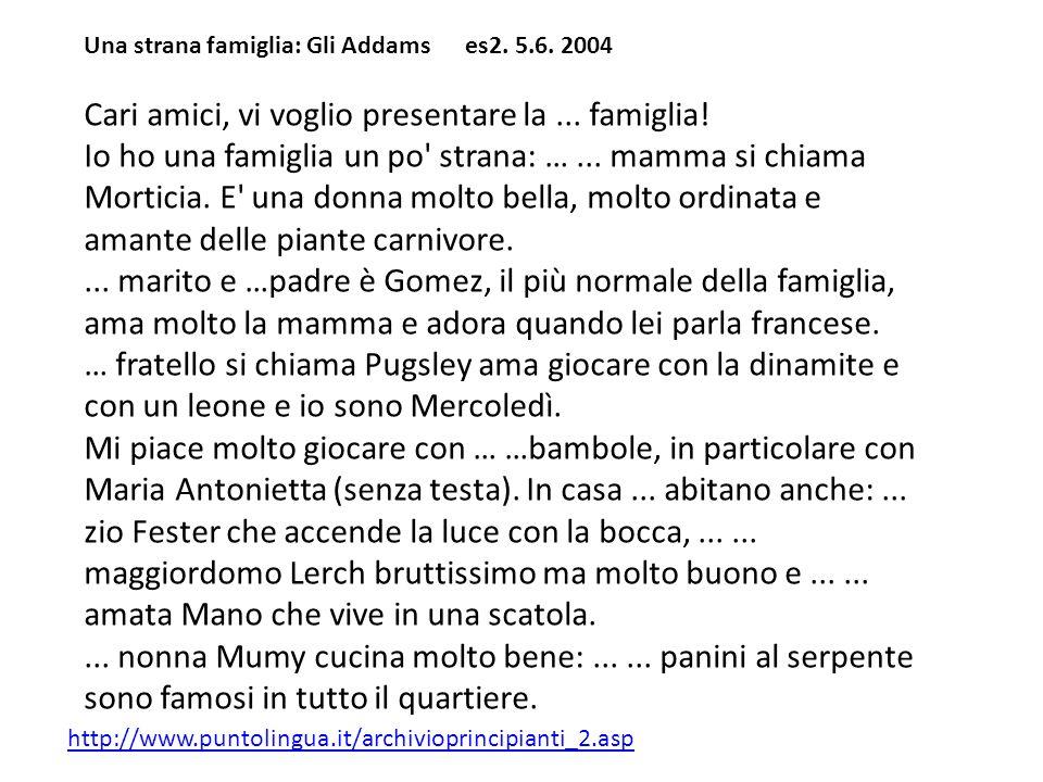 Una strana famiglia: Gli Addams es2. 5.6. 2004