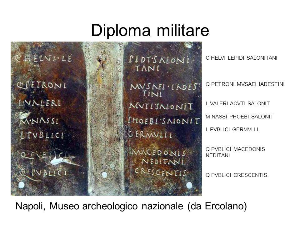 Diploma militare Napoli, Museo archeologico nazionale (da Ercolano)