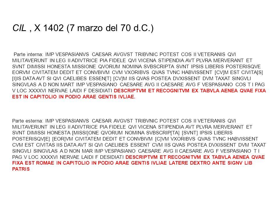 CIL , X 1402 (7 marzo del 70 d.C.)