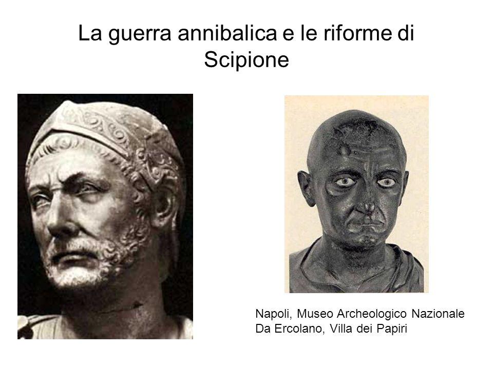 La guerra annibalica e le riforme di Scipione