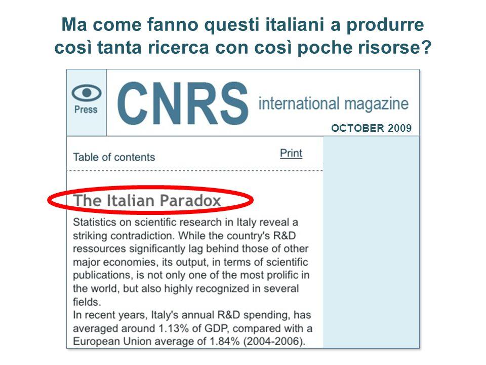 Ma come fanno questi italiani a produrre così tanta ricerca con così poche risorse