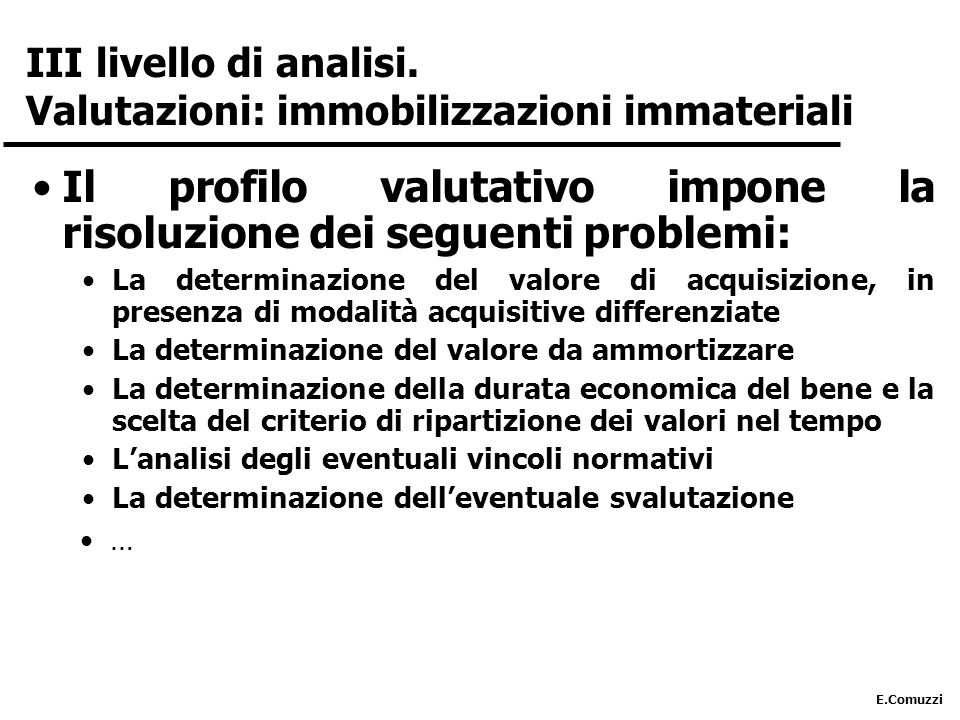 III livello di analisi. Valutazioni: immobilizzazioni immateriali
