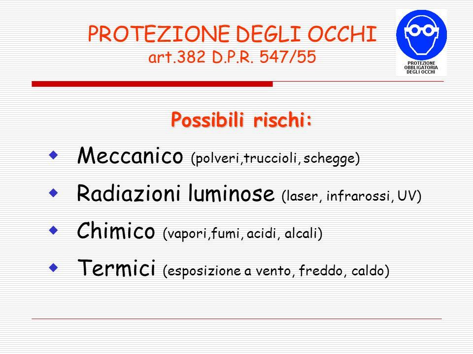 PROTEZIONE DEGLI OCCHI art.382 D.P.R. 547/55