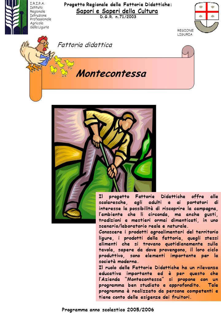 Montecontessa Fattoria didattica Sapori e Saperi della Cultura