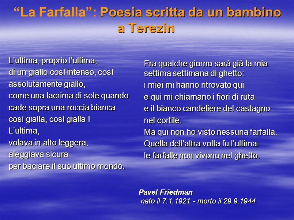 La Farfalla : Poesia scritta da un bambino a Terezin