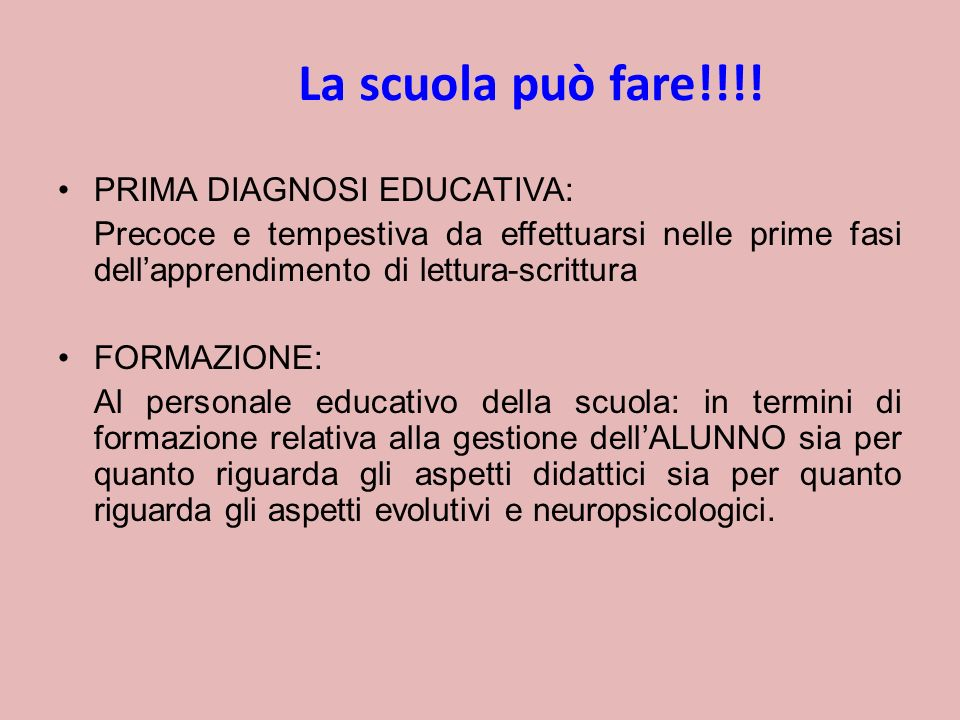 La scuola può fare!!!! PRIMA DIAGNOSI EDUCATIVA: