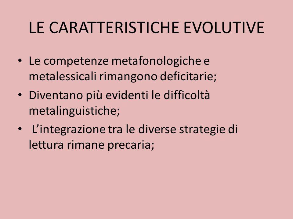 LE CARATTERISTICHE EVOLUTIVE