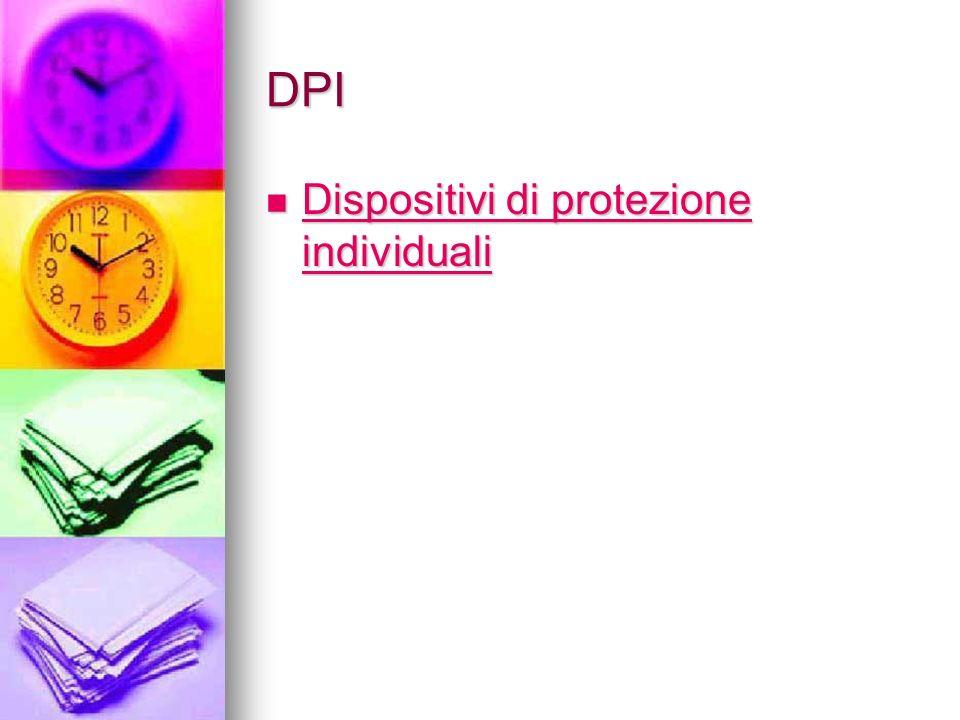 DPI Dispositivi di protezione individuali