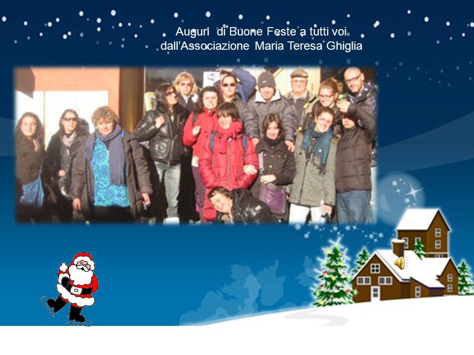 Auguri di Buone Feste a tutti voi dall'Associazione Maria Teresa Ghiglia