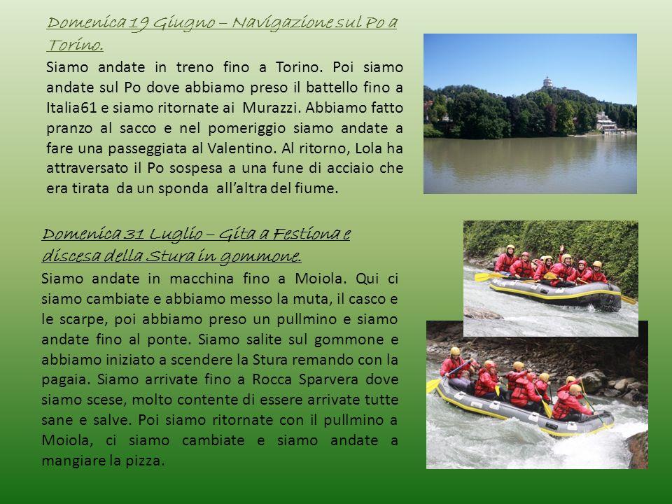 Domenica 19 Giugno – Navigazione sul Po a Torino.