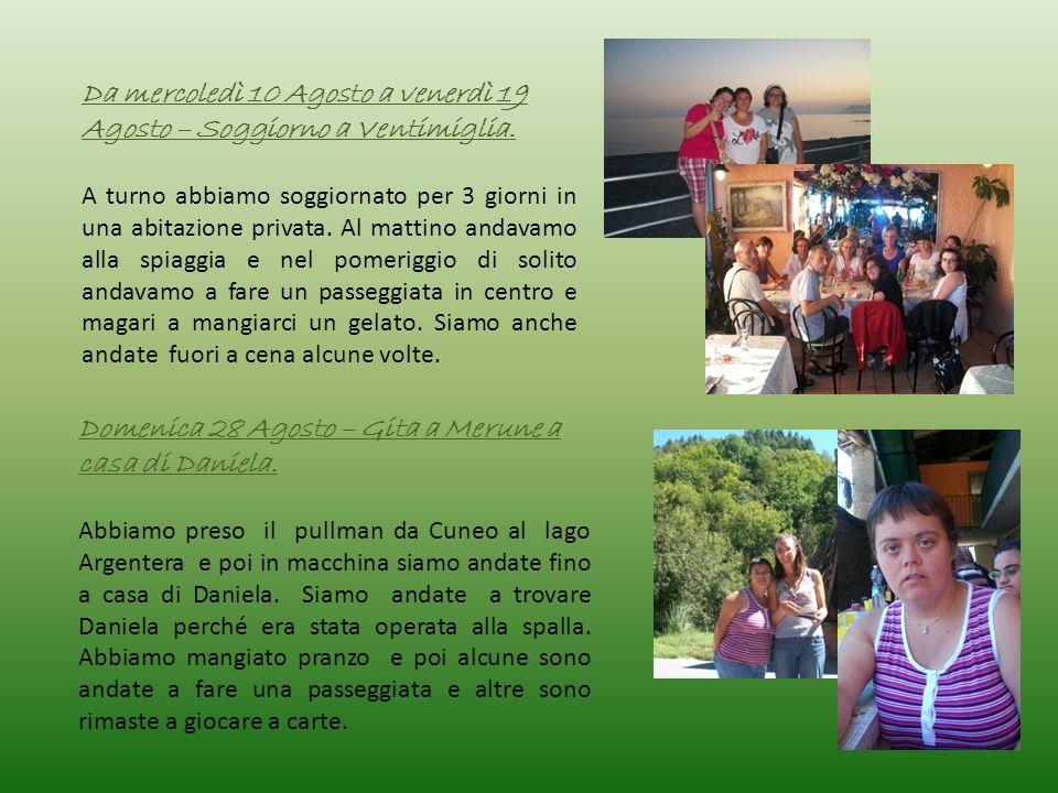 Da mercoledì 10 Agosto a venerdì 19 Agosto – Soggiorno a Ventimiglia.