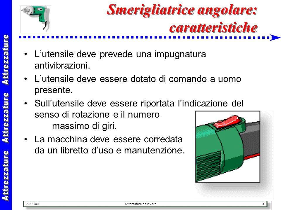 Smerigliatrice angolare: caratteristiche