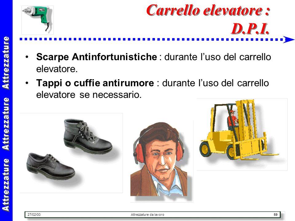 Carrello elevatore : D.P.I.