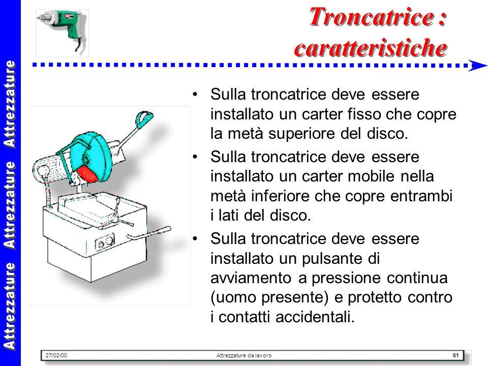 Troncatrice : caratteristiche